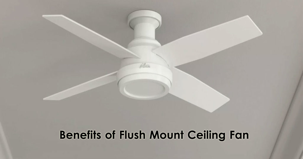 Benefits of Flush Mount Ceiling Fan Image