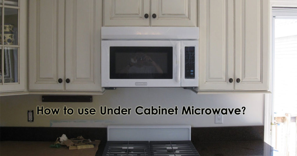 How to use under cabinet microwave Image